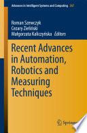 Recent Advances In Automation Robotics And Measuring Techniques