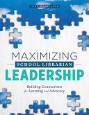 Maximizing School Librarian Leadership