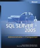 Microsoft   SQL ServerTM 2005 Administrator s Companion