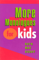 More Monologues for Kids