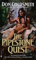 The Pipestone Quest Spanish Bit Saga