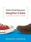 Interviewing Your Daughter s Date  30 Minutes Man To Man