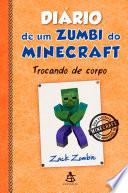 Di Rio De Um Zumbi Do Minecraft Trocando De Corpo