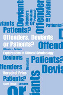 Offenders, Deviants or Patients? Fourth Edition