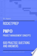 RocketPrep PMP Project Management Concepts  600 Practice Questions and Answers  Dominate Your Certification Exam