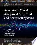 Asymptotic Modal Analysis Of Structural And Acoustical Systems