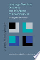 Language Structure  Discourse  and the Access to Consciousness