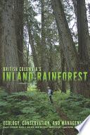 British Columbia   s Inland Rainforest