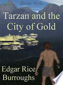 Tarzan and the City of Gold On His Way Home He Is