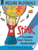 Stink and the Incredible Super Galactic Jawbreaker  Book  2