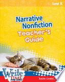 Write TIME for Kids: Level K Narrative Nonfiction Teacher's Guide