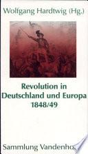 Revolution in Deutschland und Europa 1848-49
