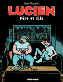 Lucien  Tome 10    P  re et fils