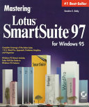 Mastering Lotus SmartSuite 97 for Windows 95