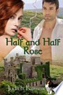 Half and Half Rose