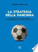 La strategia della panchina