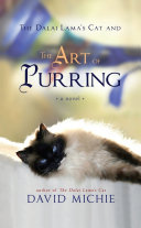 The Dalai Lama s Cat and the Art of Purring