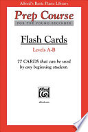 Alfred s Basic Piano Prep Course Flash Cards  Levels A   B  Flash Cards