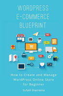 Wordpress E commerce Blueprint