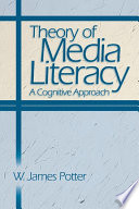 Theory of Media Literacy