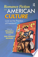 Romance Fiction and American Culture