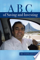 A B C of Saving and Investing