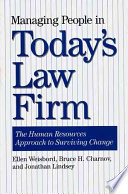 Managing People in Today s Law Firm