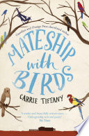 Mateship With Birds : esp: fellowship on the outskirts...