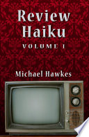Review Haiku, Volume 1
