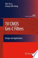 1V CMOS Gm C Filters