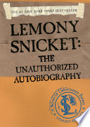 A Series of Unfortunate Events: Lemony Snicket About Lemony Snicket Author Of The Distressing