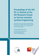 Proceedings of the 9th Ph D  retreat of the HPI Research School on service oriented systems engineering