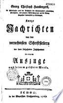M  Georg Christoph Hambergers    Zuverl  ssige Nachrichten von den vornehmsten Schriftstellern vom Anfange der Welt bis 1500  Mit einer Vorrede    Des Herrn Professors Gesner