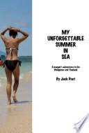 My Unforgettable Summer in SEA