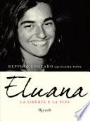 Eluana  La libert   e la vita