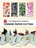 The Beginner S Guide To Chinese Paper Cutting