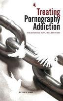 Treating Pornography Addiction