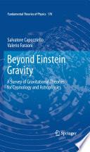 Beyond Einstein Gravity