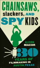 Chainsaws, Slackers, and Spy Kids Book