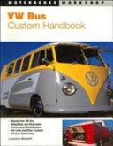 Vw Bus Custom Handbook