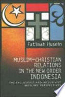 Muslim Christian Relations in the New Order Indonesia