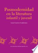 Posmodernidad en la literatura infantil y juvenil