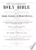 The Self interpreting Holy Bible