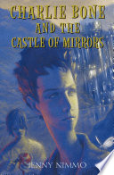 Children of the Red King  4  Charlie Bone and the Castle of Mirrors