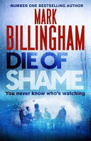 Die Of Shame : the spectacular new book from number one bestseller...