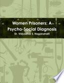 Women Prisoners A Psycho Social Diagnosis
