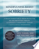 Mindfulness Based Sobriety