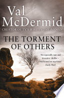 The Torment of Others  Tony Hill and Carol Jordan  Book 4