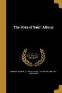 BOKE OF ST ALBANS