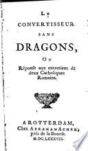 Le convertisseur sans dragons  ou r  ponse aux entretiens de deux catholiques rom